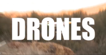 A graphic that says Drones