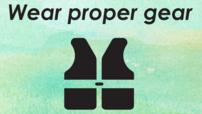Wear proper gear with image of lifejacket.