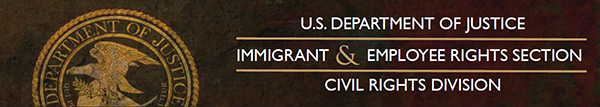 u s department of justice immigrant and employee rights section civil rights division