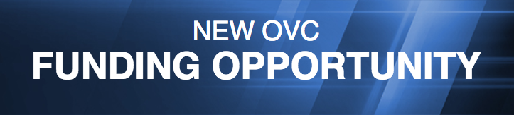 New OVC Funding Opportunity
