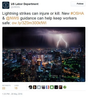 lightning tweet  - US Labor Department @USDOL Lightning strikes can injure or kill. New #OSHA & @NWS guidance can help keep workers safe: ow.ly/3Z0m300kfWI