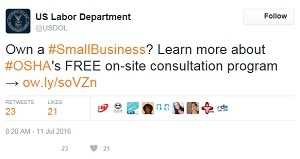 On-site Consultation tweet - US Labor Department @USDOL Own a #SmallBusiness? Learn more about #OSHA's FREE on-site consultation program ow.ly/soVZn