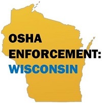 OSHA Enforcement: Wisconsin
