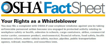 OSHA Fact Sheet. Your Rights as a Whistleblower. You may file a complaint with OSHA if your employer retaliates against you by taking unfavorable pers
