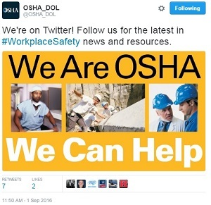 First OSHA tweet - @OSHA_DOL We're on Twitter! Follow us for the latest in #WorkplaceSafety news and resources. We Are OSHA. We Can Help