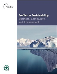 Profiles in Sustainability: Business, Community, and Environment