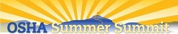 OSHA Summer Summit