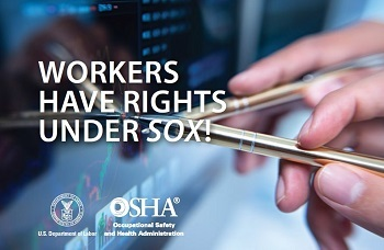 Workers have rights under the Sarbanes-Oxley Act (SOX)!