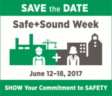 OSHA Safe and Sound Week Save the Date June 12-18, 2017