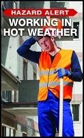 Hazard Alert: Working in Hot Weather