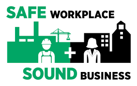 A safe workplace makes a sound business.
