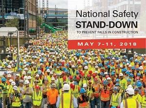 National Safety Stand-Down to Prevent Falls in Construction May 7-11