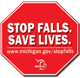 Stop Falls. Save Lives. www.michigan.gov/stopfalls
