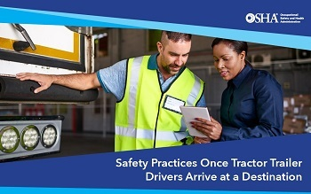 Safety Practices Once Tractor Trailer Drivers Arrive at a Destination