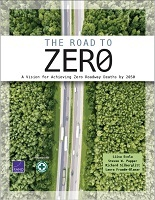 The Road to Zero: A Vision for Achieving Zero Roadway Deaths by 2050