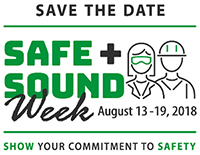 Safe + Sound Week: Save the Date - August 13-19, 2018