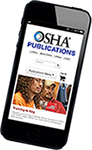 Download free OSHA publications at www.osha.gov/publications.