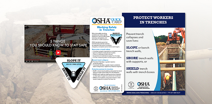 Visit www.osha.gov/trenching for new OSHA resources to keep workers safe during trenching and excavation.