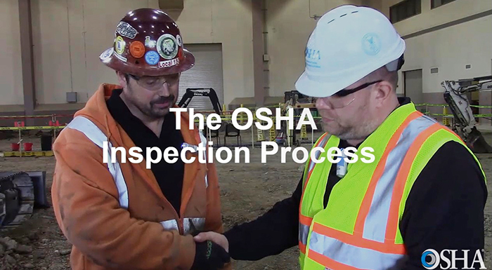 OSHA's new video explains the agency's general inspection process.
