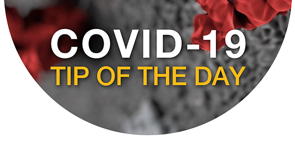 OSHA COVID-19 Tip of the Day