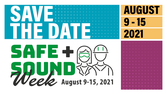 Save the Date for Safe + Sound Week 2021