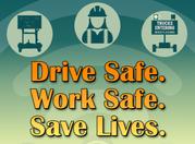 Drive Safe. Work Safe. Save Lives. NWZAW 2021.