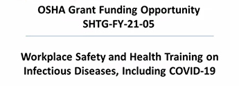 OSHA Training Grant Opportunity SHTG-FY-21-05: Workplace Safety Training on Infectious Diseases, including COVID-19
