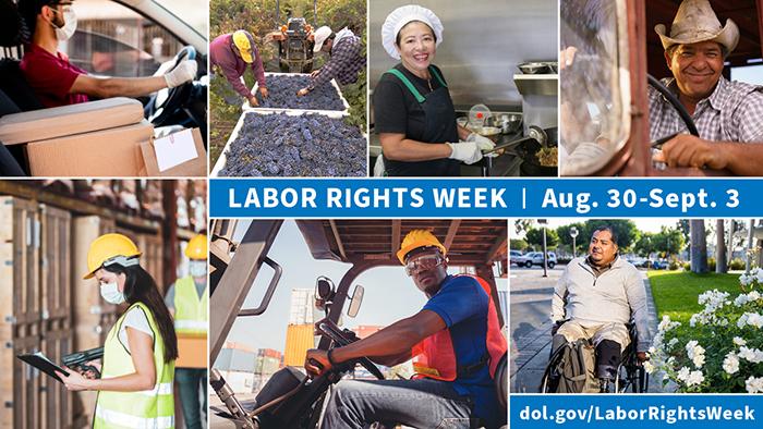 Labor Rights Week Aug. 30-Sept. 3 dol.gov/LaborRightsWeek