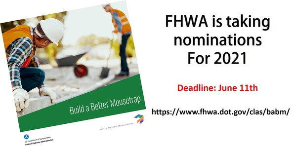 FHWA is taking nominations for 2021. Deadline June 11th