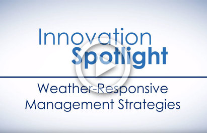 Weather Responsive Management Strategies