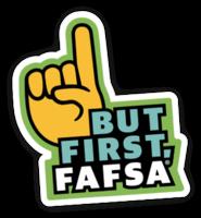 But First FAFSA