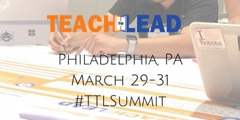Teach to Lead Philly