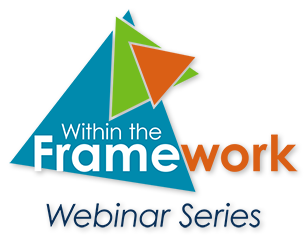 Within the Framework Webinar Series logo