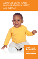 Guide to Vision Health for Your Newborn, Infant and Toddler
