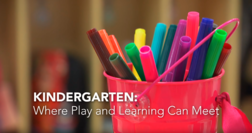 "Screen capture of video: ""Kindergarten: Where Play and Learning Can Meet"""