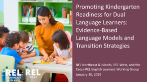 Promoting Kindergarten Readiness for Dual Language Learners: Evidence-Based Models & Strategies
