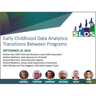 SLDS Webinar: Early Childhood Data Analytics: Transitions Between Programs