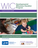WIC: A Guide for Implementing the WIC Developmental Milestone Checklist Program