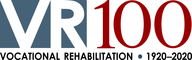 VR100: Vocational Rehabilitation Program's 100th Anniversary