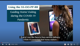 ECTA video: Using the SS-OO-PP-RR: Guiding Home Visiting during the COVID-19 Pandemic