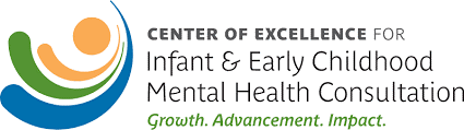 Go to the Center of Excellence for Infant & Early Childhood Infant Mental Health Consultation