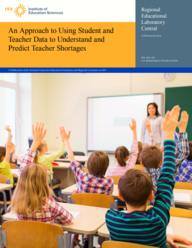 An Approach to Using Student and Teacher Data to Understand and Predict Teacher Shortages