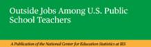 Outside Jobs among US Public School Teachers