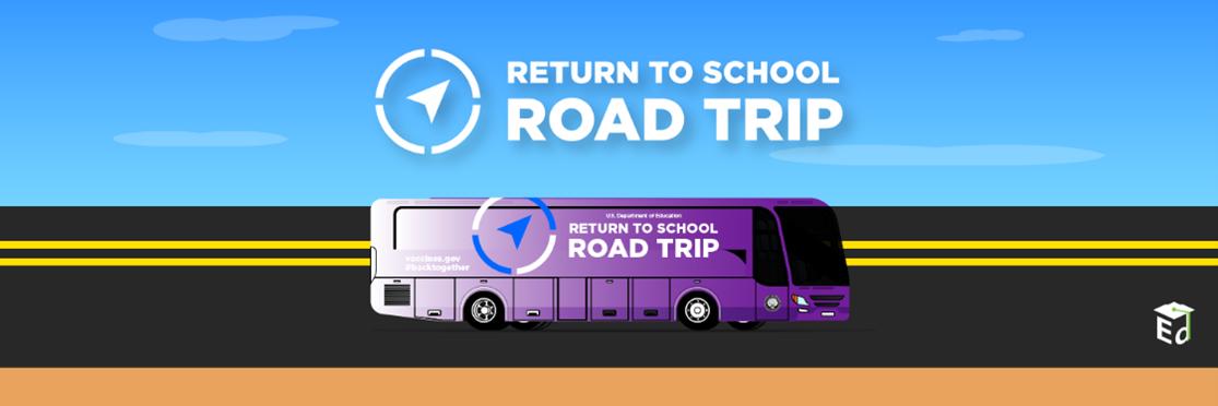 2021 Return to School Road Trip