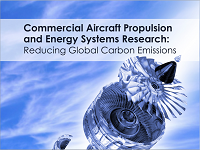 Commercial Aircraft Propulsion and Energy Systems Research - Reducing Global Carbon Emissions