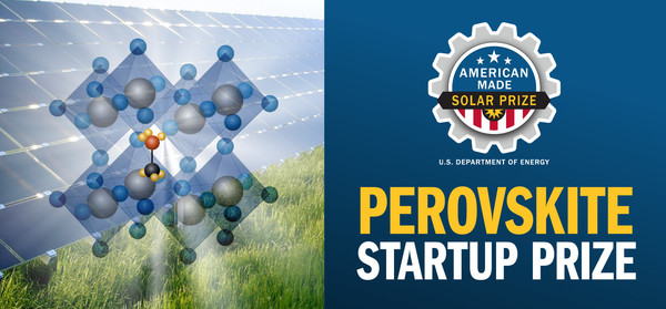 American-Made Challenges Perovskite Startup Prize