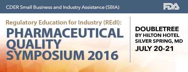SBIA REdI Pharmaceutical Quality Symposium 2016