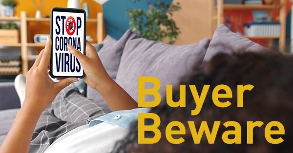 COVID-19 fraud: Buyer Beware