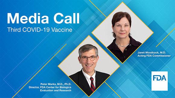 Media Call: Third COVID-19 Vaccine – 2/27/2021