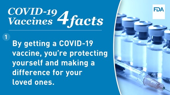 COVID-19 Vaccines Facts: By getting a COVID-19 vaccine you're protecting yourself and making a difference for your loved ones.